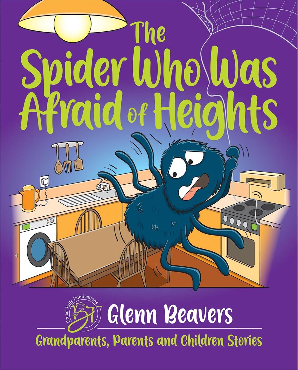 Cover of The Spider who was Afraid of Heights